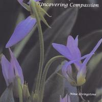 Nina Livingstone | Uncovering Compassion