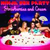 Ninja Sex Party: Strawberries and Cream