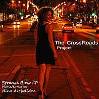 Nino Arobelidze & The CrossRoads Project | Strange Brew EP