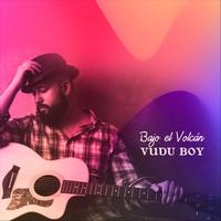 Vudu Boy   Bajo el Volcán   CD Baby Music Store