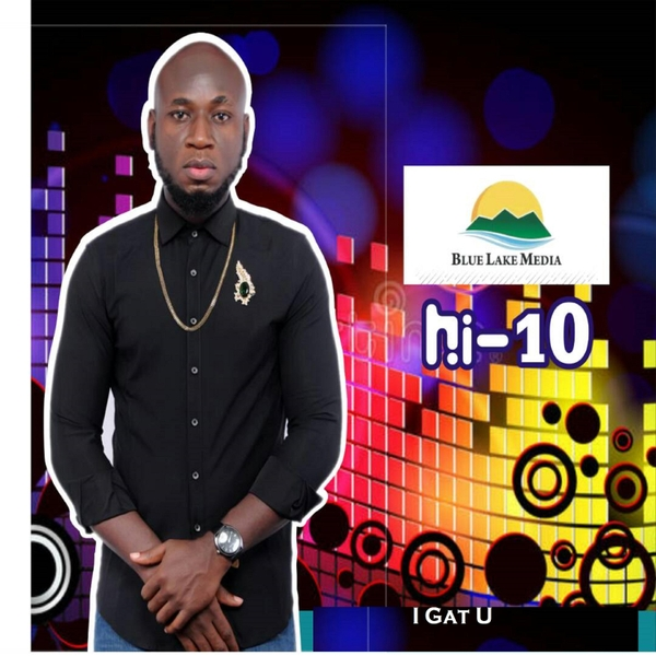 Hi-10   I Gat U   CD Baby Music Store