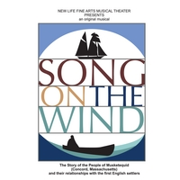 New Life Fine Arts Musical Theater: Song On the Wind