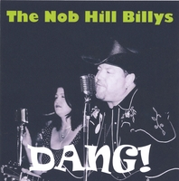 The Nob Hill Billys | Dang!