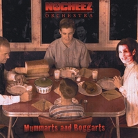 Ronnie Neuhauser's No Cheez Orchestra | Mummarts and Boggarts