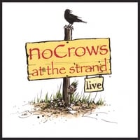 "Featured recording ""NoCrows Live at the Strand"""
