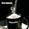 Noel Johnston: Salted Coffee