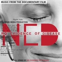 N.E.D. | No Evidence of Disease (Soundtrack from the Documentary Film)