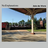 No Explanations | Joie de Vivre