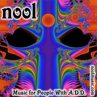 Nool | Music For People With A.D.D.
