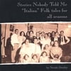 Norah Dooley: Stories Nobody Told Me: Italian Folk tales