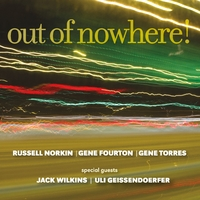 Russell Norkin, Gene Fourton & Gene Torres | Out of Nowhere!