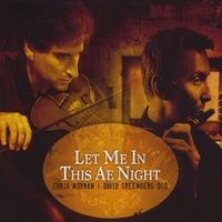 Chris Norman & David Greenberg | Let Me In This Ae Night