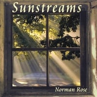 Norman Rose | Sunstreams