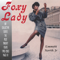 Emmett North Jr. | Foxy Lady