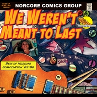 Various Artists | We Weren't Meant to Last