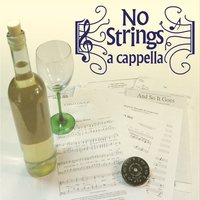 No Strings a Cappella | No Strings a Cappella