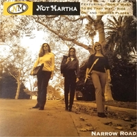 Not Martha | Narrow Road