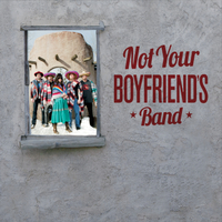 Not Your Boyfriend's Band | Not Your Boyfriend's Band