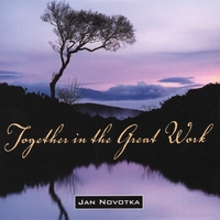 Jan Novotka | Together in the Great Work