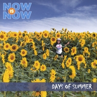 NOW is NOW | Days of Summer