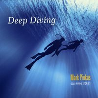 Mark Pinkus | Deep Diving