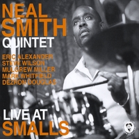 Neal Smith | Neal Smith Quintet Live At Smalls