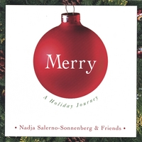 Nadja Salerno-Sonnenberg | MERRY: A Holiday Journey