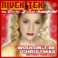 Nivek Tek feat. Kaatchi | Wouldn't Be Christmas (Without Your Love)