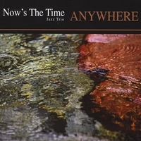 Now's The Time Jazz Trio | Anywhere