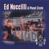"Featured recording ""Ed Nuccilli & Plural Circle"""