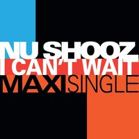 Nu Shooz | I Can't Wait (Maxi Single)