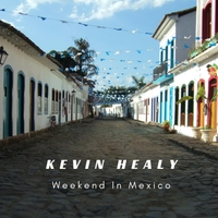 Kevin Healy | Weekend in Mexico