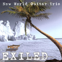 New World Guitar Trio | Exiled