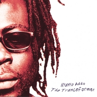 Nyanyo Addo - The Tranceformer CD