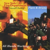 FDNY Pipes and Drums | All Hands Working