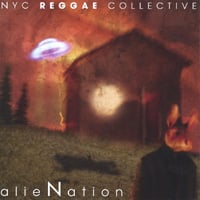 Nyc Reggae Collective | alieNation