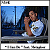 NYSE: I Can Be (feat. Metaphor)