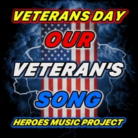 Heroes Music Project | Our Veteran's Song