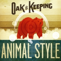 Oak is Keeping | Animal Style