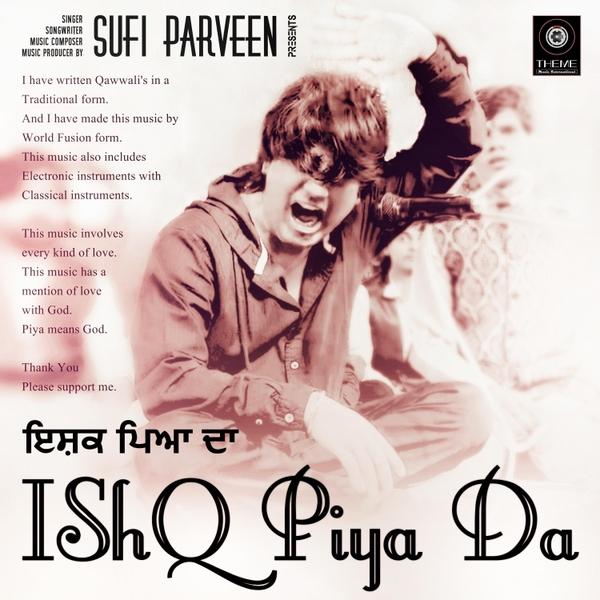 Sufi Parveen | Ishq Piya Da | CD Baby Music Store