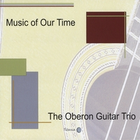 The Oberon Guitar Trio | Music of Our Time
