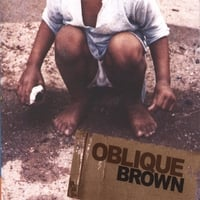 Oblique Brown | Oblique Brown