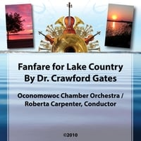 Oconomowoc Chamber Orchestra & Roberta Carpenter | Crawford Gates: Fanfare for Lake Country