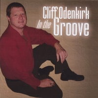 Cliff Odenkirk | In the Groove