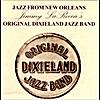 Original Dixieland Jazz Band: 110 Year Anniversary of A Jazz Legend; Nick LaRocca
