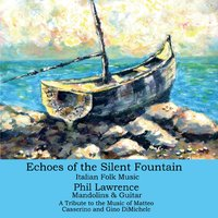Phil Lawrence | Echoes of the Silent Fountain