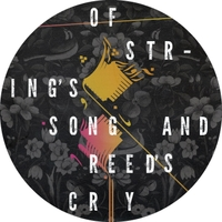 Various Artists | Of String's Song and Reed's Cry