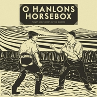 O'Hanlons Horsebox | Songs and Stories of the Border