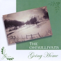 The Oh! Sullivans | Going Home