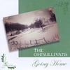 The Oh! Sullivans: Going Home
